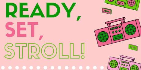 Ready, Set, Stroll! tickets