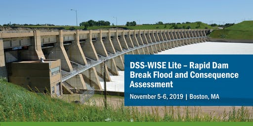 DSS-WISE Lite - Rapid Dam Break Flood and Consequence Assessment