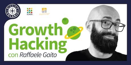 Corso di Growth Hacking con Raffaele Gaito biglietti