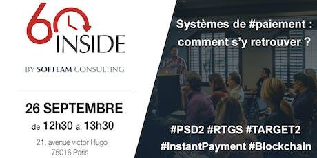 60 INSIDE : Systèmes de #paiement : comment s'y retrouver ? billets