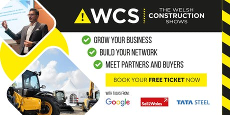 The Welsh Construction Show Swansea 2019 tickets