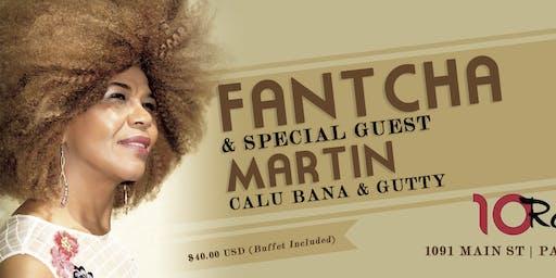 Fantcha Live! Special Guests Martin, Calu Bana & Gutty