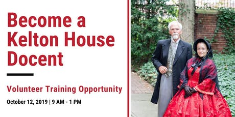 Become a Kelton House Docent tickets