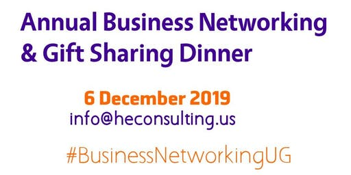 Annual Business Networking & Gift Sharing Dinner   Top Events & Event Organizers in Uganda 2019
