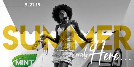 Sept 21: SUMMER ENDS HERE... tickets