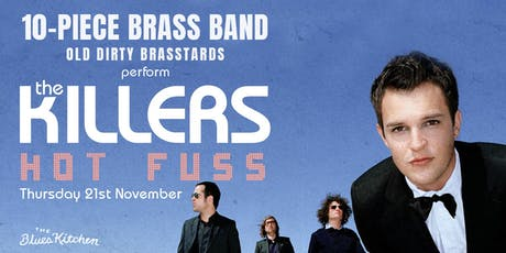 The Killers: Hot Fuss Performed Live By A 10-Piece Brass Band tickets