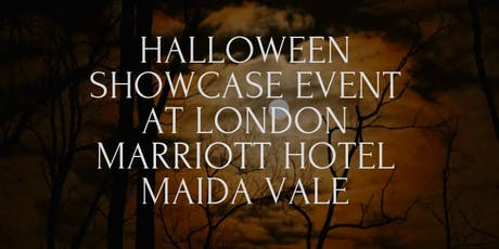 Halloween Showcase Event @ London Marriott Hotel Maida Vale tickets