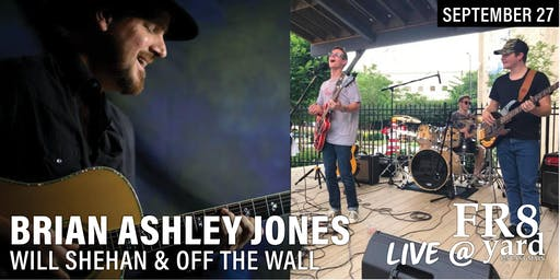 Live @ FR8yard! Brian Ashley Jones with Will Shehan & Off the Wall