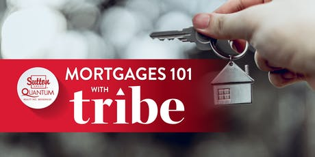 Mortgages 101 with Tribe Financial (October) tickets