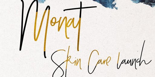 Monat : Skin Care Launch