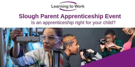 Slough Parents Apprenticeship Evening tickets