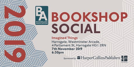 Booksellers Association Social - Imagined Things, Harrogate tickets