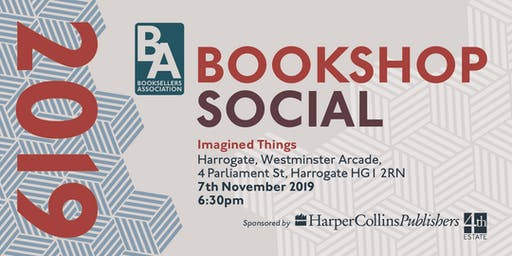 Booksellers Association Social - Imagined Things, Harrogate