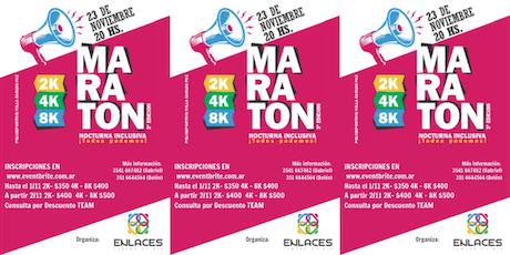 """3° Maratón Nocturna Inclusiva """"Todos Podemos"""" - Carlos Paz - 2K, 4K y 8K entradas"""