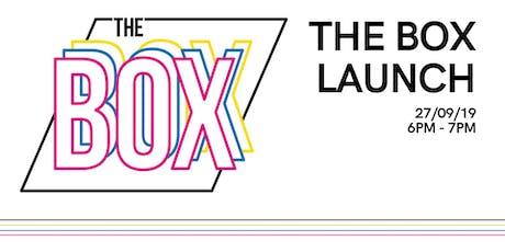 The Box Public Launch tickets