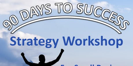 90 Days to Success Workshop tickets