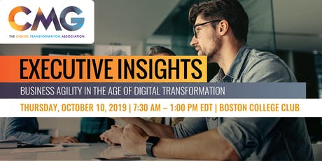 Executive Insights Boston: Business Agility in the Age of Digital Transformation tickets