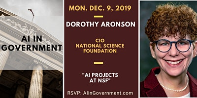 AI in Government – Dorothy Aronson, NSF