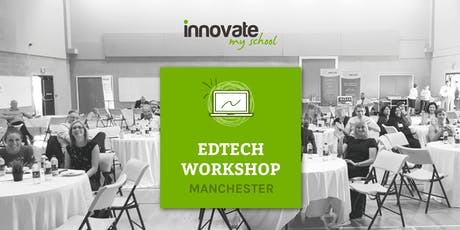 EdTech Workshop Manchester tickets