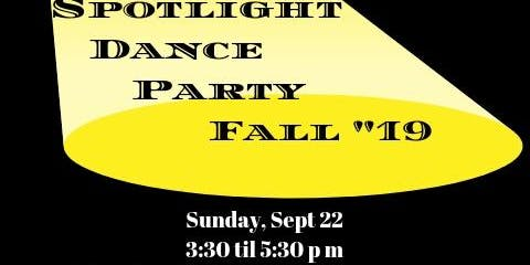 Fall Spotlight Party