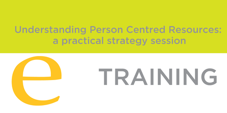 Understanding person centred resources: a practical strategy session tickets
