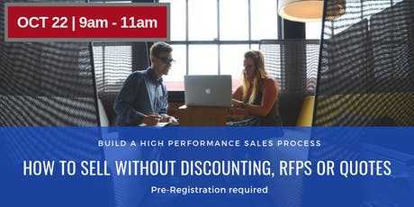 How to Sell Without Discounting, RFPS or Quotes tickets