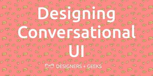 Designing Conversational UI