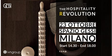 IVH Group e Gessi presentano: The Hospitality Revolution tickets