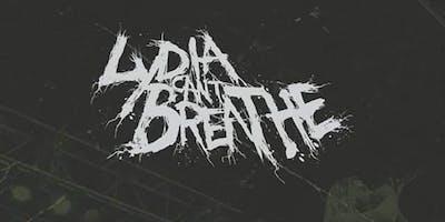 Lydia Can't Breathe w/Roman Riot & Vankale
