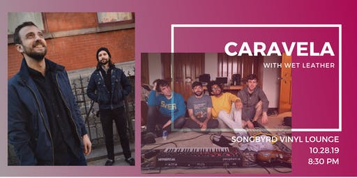 Caravela at Songbyrd Vinyl Lounge