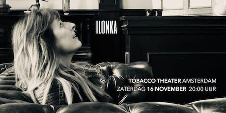 Ilonka in Tobacco Theater Amsterdam tickets
