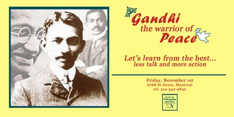 Gandhi – The warrior of peace tickets