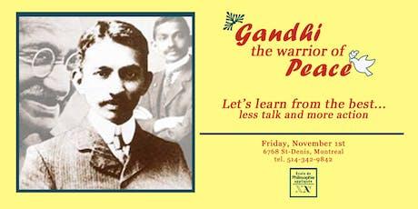 Gandhi – The warrior of peace billets