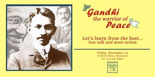 Gandhi – The warrior of peace