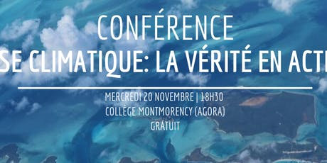 Conférence - Crise climatique: la vérité en action! billets