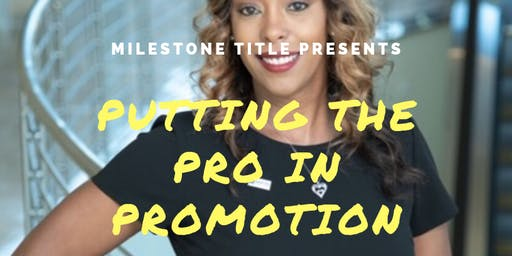 Putting the Pro in Promotion - High level class on self promotion
