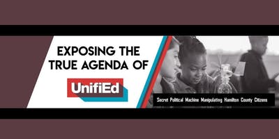 Exposing the True Agenda of UnifiEd
