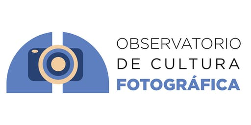 Observatorio de Cultura Fotográfica: Sesión fundacional