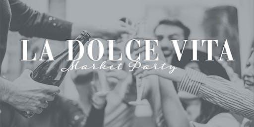 La Dolce Vita Market Party w/ Digio Leather
