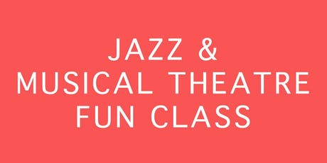 JAZZ & MUSICAL THEATRE MOVEMENT CLASS FOR ACTORS tickets
