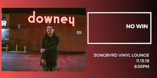 No Win at Songbyrd Vinyl Lounge