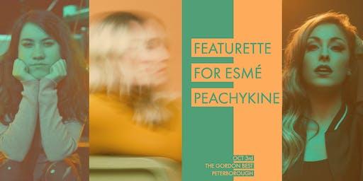 For Esmé, Featurette & Peachykine