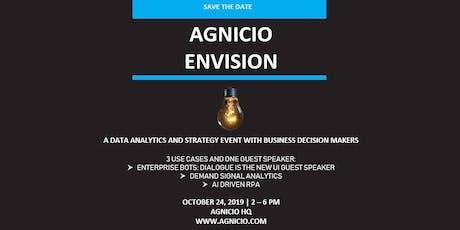 AGNICIO ENVISION tickets