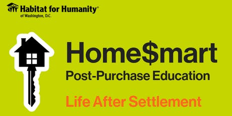 Home$mart Post-Purchase Education: Life After Settlement (Capitol View) tickets
