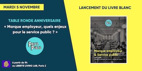 """Table ronde anniversaire """"Marque employeur & Service Public"""" billets"""