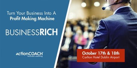 BusinessRICH by ActionCOACH Ireland tickets