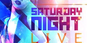SATURDAY NIGHT LIVE PRESENTS - A LADIES NIGHT