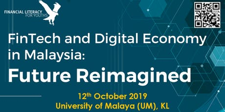FinTech and Digital Economy in Malaysia: Future Imagined tickets