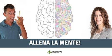 """""""Allena la mente"""" corso GRATUITO a SACILE 28 Ottobre 21:00 biglietti"""
