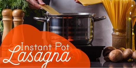 Free Cooking Class: Instant Pot Lasagna Class tickets